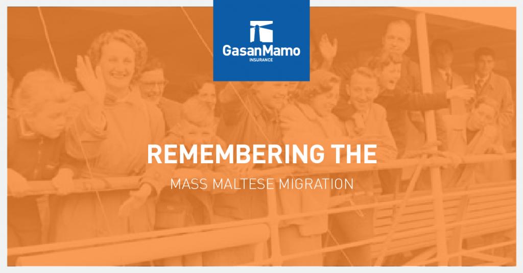 GasanMamo Insurance - Remembering the Mass Maltese Migration