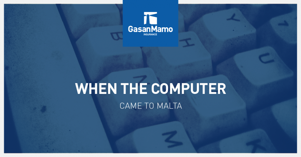 GasanMamo Insurance - When the Computer came to Malta