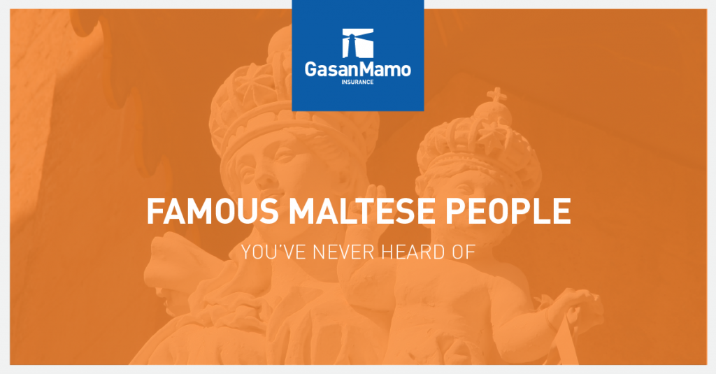 GasanMamo Insurance - Famous Maltese People