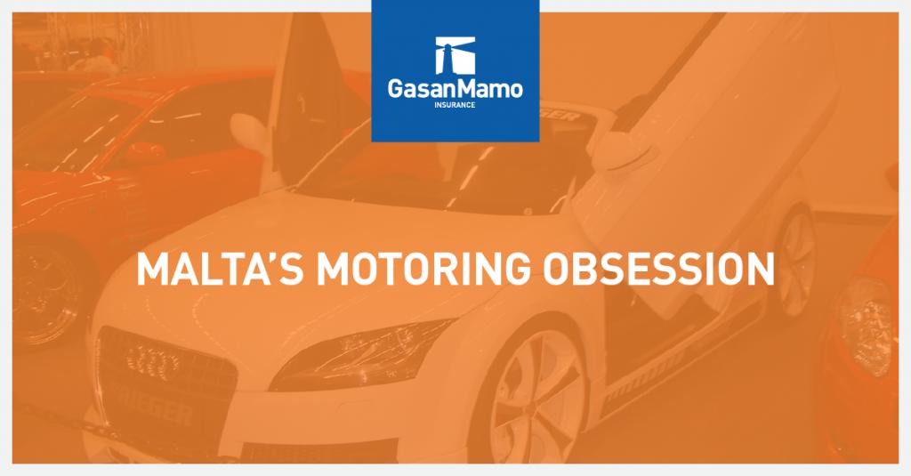 Motor Insurance Malta - Malta's Motoring Obsession