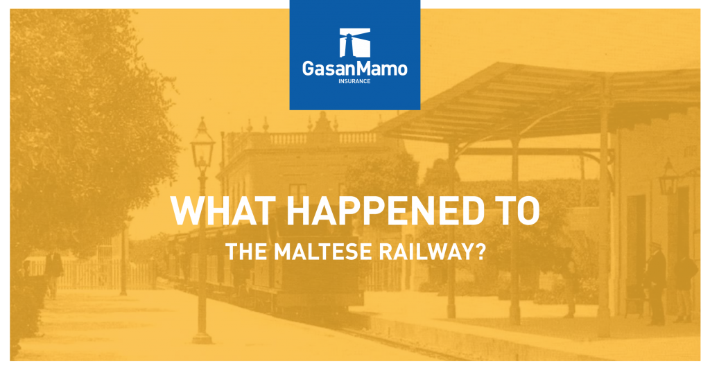 GasanMamo Insurance - What happened to Maltese Railway