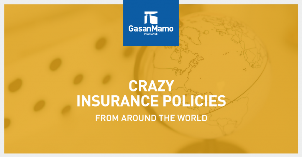 Crazy Insurance Policies From Around The World